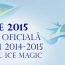Inchiderea oficiala 2014-2015 Patinoarul Ice Magic Buzau